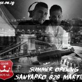 Sanyapro B2B Martin Glob Royal Summer Opening 05.26