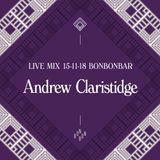 LIVE MIX 15-11-18 BONBONBAR Andrew Claristidge