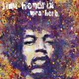 Jimi Hendrix Was Here.