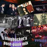 slugbucket's Post-Punk Mix Volume 4