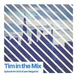 Tim in the Mix - Episode 84 - Dec 2017 (End Of Year Megamix)