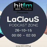 Set Mix By LaCiouS 26-10-15 @ Hit Fm 103.5