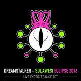 Dreamstalker - Live Exotic Trance @ Sulawesi Eclipse Festival