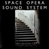 Space Opera Sound System, Episode 3