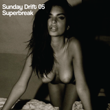 Sunday Drift 05-SB Disco Edits
