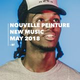 Nouvelle Peinture - New Music - May 2018
