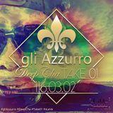 gliAzzurro - DeepCha - Take 01