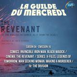La Guilde du Mercredi 114 (S04E16) - The Revenant, Black Magick, X-Files, The Division