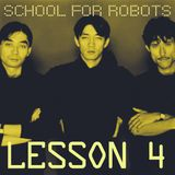 School for Robots Lesson 4