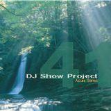 DJ Show Project Asura Series vol.41