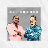 BJ x Bucher Ep. 07