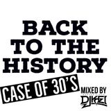 "BACK TO THE HISTORY ""CASE OF 30'S"""