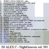 DJ ALEX C - Nightgrooves 503 reggaeton 2019