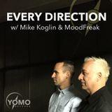 Every Direction 001 - with Mike Koglin & MoodFreak