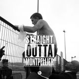 Straight Outta Montpellier 2   Streets Of Lazy Rage