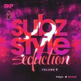 Subz Style Seduction Vol 8