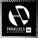 Monoverse - Parallels 042 (Pablo Artigas Guestmix)