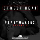 #BabyMakerz - Volume 3