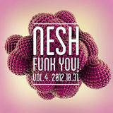 Nesh - Funk You! vol. 4.