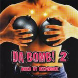 DA BOMB! 2 - Mixed by Deepgroove