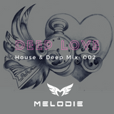 Dj Melodie - Deep Love V.2 [Deep House Mix 2016]