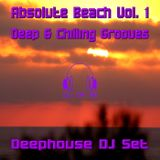 DJ of 69 - Absolute Beach Vol. 1 - Deep & Chilling Grooves
