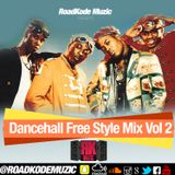I LOVE THE 90S DANCEHALL FREESTYLE VOLUME 2