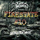 FIRESTATE PODCAST #10 | SPECIAL GUEST: DESTRUXXTION MM DJ
