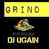 Grind (RnB Mixtape) - DJ UGain