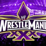 VS-Podcast #119, WrestleMania XXX Preview