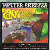Force & Styles - Helter Skelter Masters @ Work 3