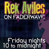 REK AVILES - LIVE ON FADERWAVE RADIO - 5/9/2014
