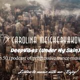 DeepVibes (Under My Skin) # 50 [podcast 18.08.2018]