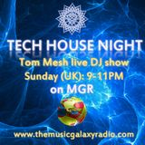 Tech House Night (12.08.2018 Live DJ Show on MGR)