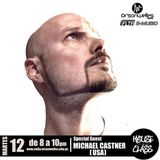 House Class Radio Show con Michael  Castner