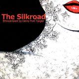 The Silkroad (EthnicAmbientTrip)