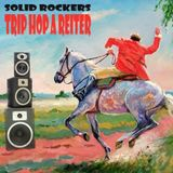 Solid Rockers - Trip Hop A Reiter