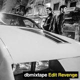dbmixtape Edit Revenge
