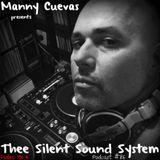 Manny Cuevas Aka DJ M - TRAXXX Presentz Thee Silent Sound System Podcast #86 - November 19th 2016'
