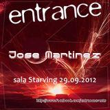 Jose Martinez LIVE @ Entrance 09 - Sala Starving (29/09/2012)