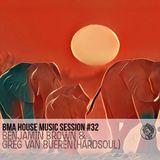 BMA HOUSE SESSION #032 _BENJAMIN BROWN
