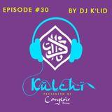 """K U L C H I  Episode #30 │ Dj K'lid │ لحب و والسلام"""" de Comptoir Darna"""