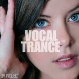 OM Project - Vocal Trance Mix 2019 Vol.17