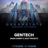 Gentech LIVE Dreamstate SoCal (San Bernadino, LA) 24.11.18