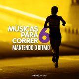 Músicas Para Correr #6: Mantendo o ritmo