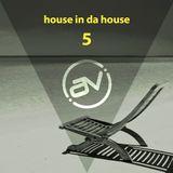 Alejandro Vazz - House in da house V