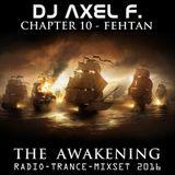DJ Axel F. - Awakening - Fehtan (Chapter 10)