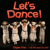 Degree One - Let's Dance.. LIVE MIX - 2010