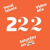 Trace Video Mix #222 by VocalTeknix