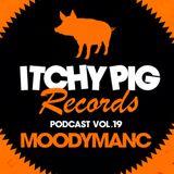 Itchy Pig Presents... Vol 19 - Moodymanc